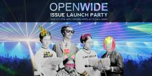 OPENWIDE Issue Launch Party
