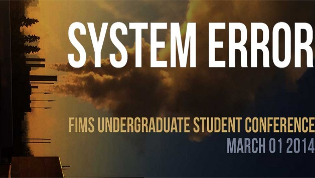 "System Error poster for the FIMS undergraduate student conference, golden clouds with a dark blue sky as a background, with white text for ""system error"", golden text for ""FIMS undergraduate student conference"" and light blue text for ""March 01, 2014"""